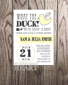 What the Duck Couples Baby Shower Invitation by MyPrintableHeart on Etsy https://www.etsy.com/listing/181892132/what-the-duck-couples-baby-shower
