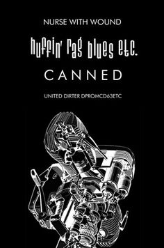 Nurse With Wound - Huffin' Rag Blues Etc. Canned (CD, Album) at Discogs