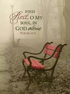 Scripture Quotes Bible-Find rest, o my soul, in God alone. Scripture Verses, Bible Verses Quotes, Bible Scriptures, Psalms Verses, Bible Psalms, Sunday Inspiration, Spiritual Inspiration, Adonai Elohim, O My Soul