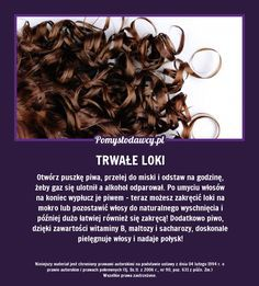 PROSTY TRIK NA TRWAŁE LOKI, KTÓREGO NIE ZNASZ! Diy Beauty, Beauty Makeup, Beauty Hacks, Healthy Beauty, Health And Beauty, Natural Cosmetics, Good Advice, Natural Healing, Hair Hacks