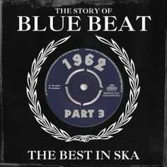 Vol. 3-Story of Blue Beat 1962 [CD] Story of Blue Beat 1962