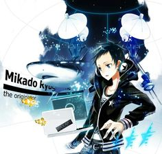 Mikado (thinks he's a Vocaloid.) XD