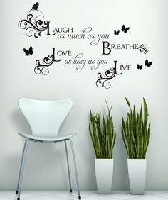 Love Laugh Quote Wall Decal - Laugh as Much as You Breathe - Home Wall Decor Vinyl Sticker - HWL119B. $32.00, via Etsy.