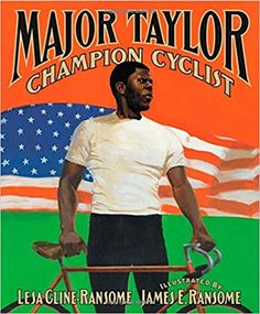 Major Taylor, Champion Cyclist: Cline-Ransome, Lesa, Ransome, James E.: 9780689831591: Amazon.com: Books American Children, African American Art, Marshall Major, Bike Art, Nonfiction, True Stories, Audiobooks, Champion, Ebooks