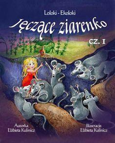 Jęczące ziarenko - Loloki-Ekoloki, cz. 1 http://loloki.pl/opowiadania/428