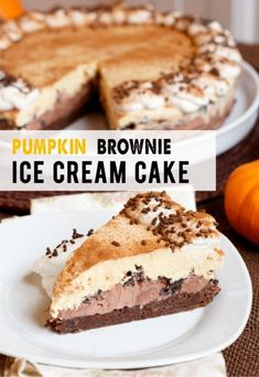 The most delicious make-ahead dessert ever: Frozen Pumpkin Brownie Ice Cream Cake - this one has a place of honor at our Thanksgiving table. #pumpkinpie #pumpkinrecipe #pumpkindessert #pumpkintreat #frozenpumpkinpie
