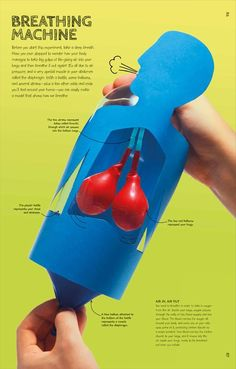 Learn how to make a breathing machine from the author of Maker Lab, Jack Challoner. This easy experiment uses household items to construct model lungs and show how some vital parts of the body work. Science Publishers of Award Winning Information Kid Science, Middle School Science, Science Classroom, Science Lessons, Teaching Science, Science Education, Education College, Science Biology, Biology Experiments