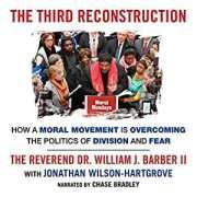 Free download The third reconstruction, how a moral movement is overcoming the politics of division and fear is a beautiful politics, social science book.