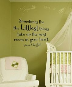 Quote for the wall in a nursery. I have this in the girls room :)