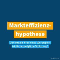 Die Markteffizienzhypothese oder Markteffizienztheorie/Efficient-Market-Theorie (EMT) bzw. Efficient Markets Hypothesis (EMH) beschreibt ganz simpel dass Wertpapierpreise zu jedem Zeitpunkt alle offentlich zuganglichen Informationen bereits beinhalten. Somit ist der aktuelle Wert einer Aktie immer die bestmogliche Schatzung des zukunftigen Marktpreises. . Ganz klar ist der vom Markt als am wahrscheinlichsten angenommene Preis der wahre korrekte Preis; ware der Markt anderer Meinung ware der… Instagram, Theory, Finance, Knowledge