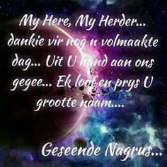 Good Night Blessings, Goeie Nag, Special Quotes, Sleep Tight, Afrikaans, Neon Signs, Motivation, Blue, Good Night Wishes