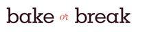 Bake or Break Newsletter, January 2014
