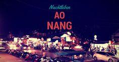 Ao Nang ist ein beliebter Touristenort. Auch Nachts ist etwas geboten.  Alle Infos zum Nachtleben in Ao Nang und die Nightlife Map findest du hier.  http://flashpacking4life.de/ao-nang-nachtleben-krabi-thailand/