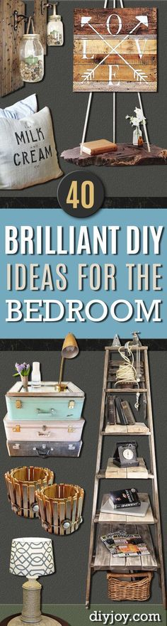 Brilliant DIY Decor Ideas for The Bedroom - Rustic and Vintage Decorating Projects for Bedroom Furniture, Bedding, Wall Art, Headboards, Rugs, Tables and Accessories. Tutorials and Step By Step Instructions http:diyjoy.com/diy-decor-bedroom-ideas