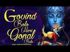 GOVIND BOLO HARI GOPAL BOLO | VERY BEAUTIFUL SONGS - POPULAR KRISHNA BHAJANS ( FULL SONGS ) - YouTube