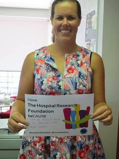 I love The Hospital Research Foundation beCAUSE Everyday Hero #ilovebeCAUSE
