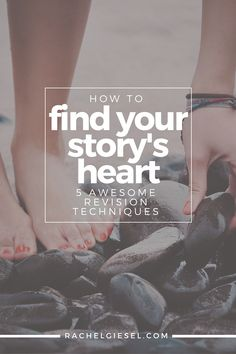 How To Find Your Story's Heart | Finding the heart of your story is a key part of both fiction and non-fiction writing. Click through for tips on how to find your story's heart.