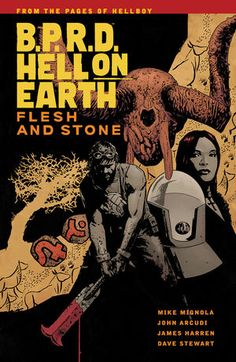 B.P.R.D. Hell on Earth Volume 11: Flesh and Stone TPB