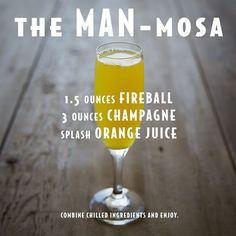 The Man-Mosa - Mimosa with Fireball Fireball Recipes, Fireball Drinks, Alcohol Drink Recipes, Liquor Drinks, Alcoholic Drinks, Beverages, Fireball Whiskey, Tequila Mixed Drinks, Mixed Drinks Alcohol