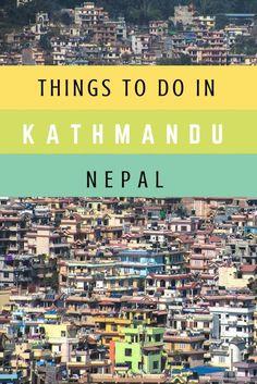 Things to Do in Kathmandu, Nepal