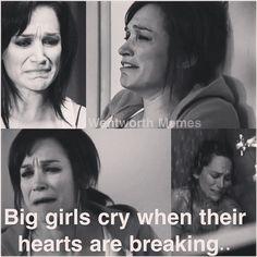 Wentworth memes- when big girl cry