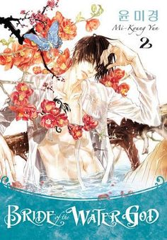 Read Online Mi-Kyung Yun in genre Sequential Art books Bride of the Water God, Volume 2 epub format – Books Online Recommended I Love Anime, Anime Guys, Manga Anime, Anime Art, Manga Covers, Comic Covers, Bride Of The Water God, Fantasy Comics, Dark Horse