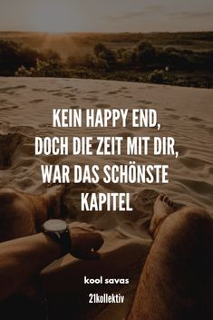 Saying of the day: sayings and quotes for every Spruch des Tages: Sprüche und Zitate für jeden Tag No happy ending, but the time with you was the most beautiful chapter. Motivational Quotes For Life, Meaningful Quotes, True Quotes, Positive Quotes, Best Quotes, Inspirational Quotes, Popular Quotes, Self Love Quotes, Love Yourself Quotes