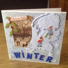Winters kaartje,kan ook voor de Kerst. Gemaakt door Anne Marie.