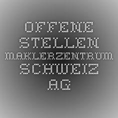 Offene Stellen - Maklerzentrum Schweiz AG