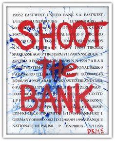 Denis Robert - Shoot The Bank - 2015 - Galerie W