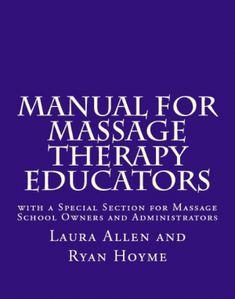 Manual for Massage Therapy Educators @LauraAllenMT @massagenerd #massage #ProductoftheWeek #books