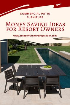 Commercial Patio Furniture-Money Saving Ideas for Resort Owners Resin Patio Furniture, Outdoor Furniture Sets, Outdoor Decor, Commercial Patio Furniture, Saving Ideas, Saving Money, Choices, Budget, Soap