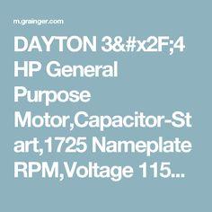 DAYTON 3/4 HP General Purpose Motor,Capacitor-Start,1725 Nameplate RPM,Voltage 115/208-230,Frame 56 - 5K460|5K460 - Grainger