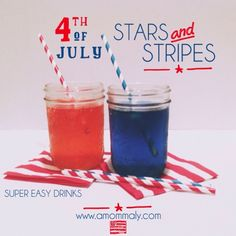 Stars and Stripes: Super Easy Drinks for the 4th of July via amommaly.com