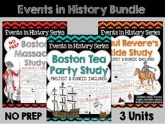 This product contains three units from my Events in History Series. 1. The Boston Massacre Study and Project2. The Boston Tea Party Study and Project3. Paul Revere's Ride Study and ProjectA total of 72 pages of information, activities, graphic organizers, writing prompts, handouts, practice pages, projects and rubrics!Please follow me by clicking on the green star below my store name.