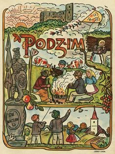 Had not heard of Czech artist, Joseph Lada, until I came across some of his illustrations (like tiny book pages) in a small shop in Prague. Bloom Book, Vintage Images, Czech Republic, Illustrators, Folk Art, Fairy Tales, Retro, Drawings, Artist