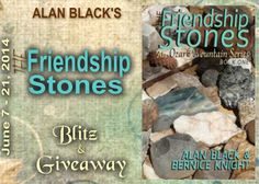 Tome Tender: Alan Black's THE FRIENDSHIP STONES Book Blitz & Giveaway Alan Black is offering one(1) eCopy (International where allowed) plus one (1) hard copy of  THE FRIENDSHIP STONES (US/Canada ONLY)