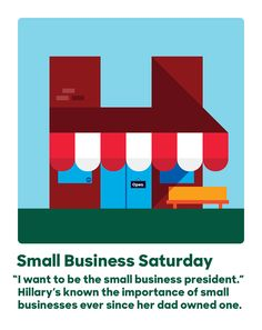 """I want to be the small business president."" Hillary's known the importance of small businesses ever since her dad owned one."