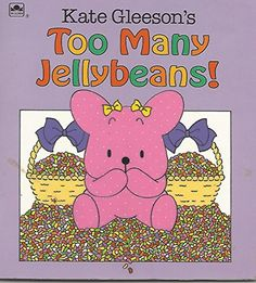 Too Many Jellybeans (Look-Look) by Kate Gleeson