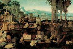 Herman Posthumus - Paisaje con ruinas romanas (Tempus edax rerum), 1536. Museo Liechtenstein.