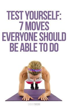 No matter your fitness level — there are a few basic exercises you should be able to do. Being able to perform certain exercises or movements can help you better understand your level of health. Test yourself, and see if you can do all 7 of these moves.   Popculture.com #fitness #exercise #health #womenshealth #fittest #fitnesschallenge #wellness