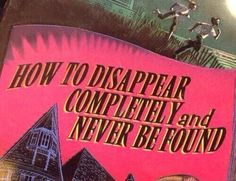 How to Disappear Completely and Never be Found. How To Disappear, Retro Aesthetic, How To Be Aesthetic, Aesthetic Quote, Vaporwave, Aesthetic Pictures, Picture Wall, Photo Wall, Wall Collage