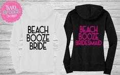 Bridesmaid Sweatshirt, Wedding Sweatshirt, Bride Sweatshirt, Beach Booze Bride Bride Hoodie, Wedding Sweatshirt, Hoodie, Full Zip Hoodie by TwoBroadsApparel on Etsy