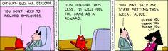 Don't reward employees...torture them less!