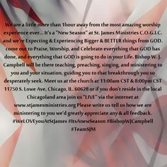 """11750 S. Lowe Ave, Chicago, IL. 60628  11:00am & 8:00pm CST JOIN US or watch """"LIVE"""" online www.stjamesministries.org"""