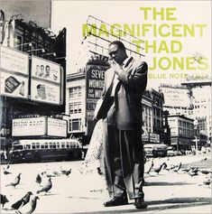 "The Magnificent Thad Jones   Label: Blue Note 1527   12"" LP 1956   Design: Reid Miles   Photo: Francis Wolff"