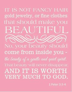Beauty is such a defined topic in this day and age, you must fit into a mold to be beautiful is what society says, but the bible tells that beauty is not on the outside, but beauty is on the inside. Outside beauty is temporary, and inner beauty is what God sees worth in and is eternal.