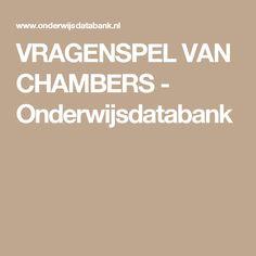 VRAGENSPEL VAN CHAMBERS - Onderwijsdatabank