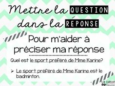 Teaching kids to answer in complete sentences. Mettre la question dans la réponse
