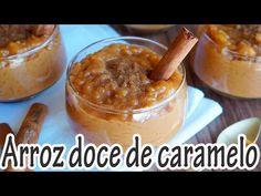 ARROZ DOCE DE CARAMELO I Receitas e Temperos - YouTube